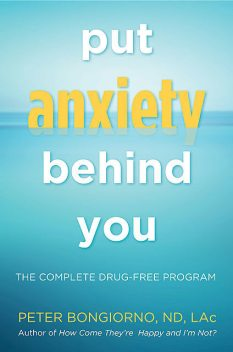 Put Anxiety Behind You, Peter Bongiorno