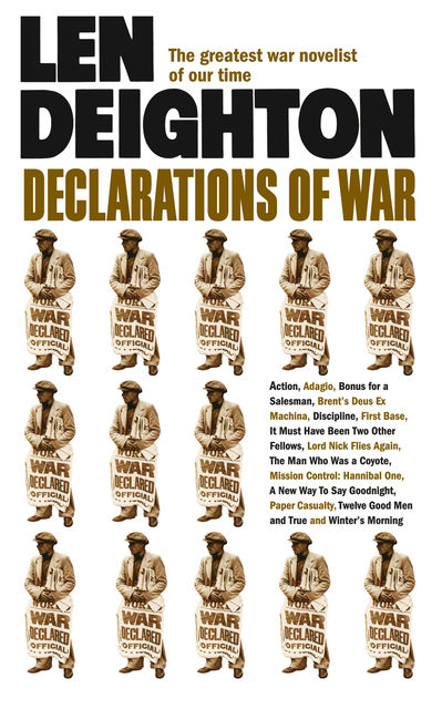 Declarations of War, Len Deighton