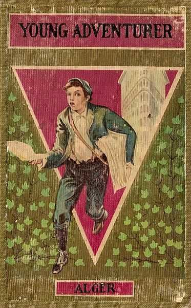 The Young Adventurer / or Tom's Trip Across the Plains, Horatio Alger