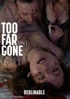 Too Far Gone – A Sweltering Summer of Sexual Excess, Ida J