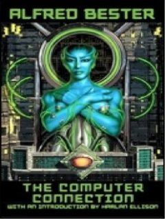 Computer Connection, Alfred Bester