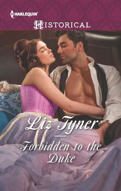 Forbidden to the Duke, Liz Tyner