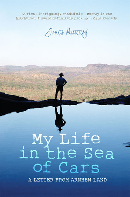 My Life in the Sea of Cars, James Murray