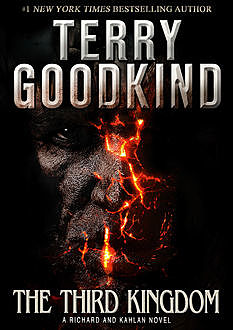 The Third Kingdom: A Richard and Kahlan Novel, Terry Goodkind