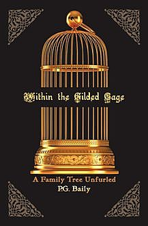 Within the Gilded Cage, P.G.Baily