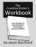 The Creative Writer's Workbook, Jason Burchard