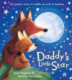 Daddy's Little Star, Janet Bingham