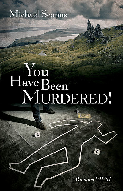 You Have Been Murdered, Michael Scopus