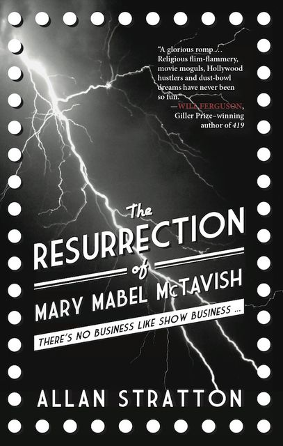 The Resurrection of Mary Mabel McTavish, Allan Stratton