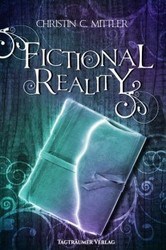 Fictional Reality, Christin C. Mittler