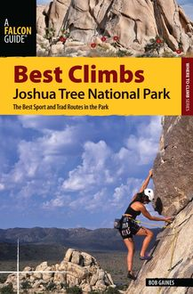 Best Climbs Joshua Tree National Park, Bob Gaines