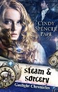 Steam & Sorcery, Cindy Spencer Pape