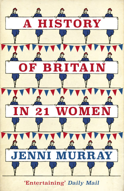 History of Britain in 21 Women, Jenni Murray