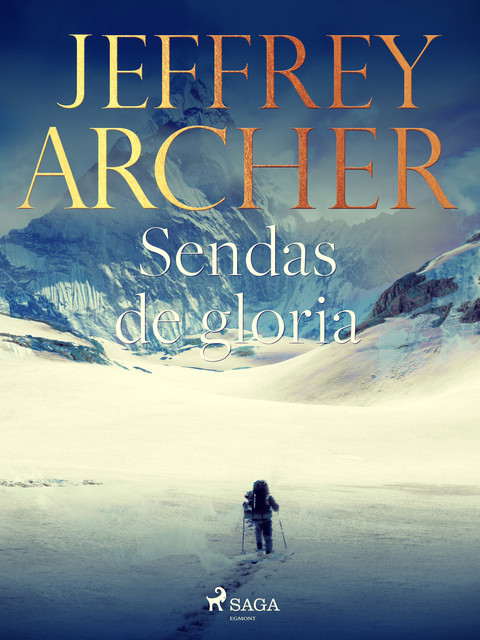 Sendas de gloria, Jeffrey Archer