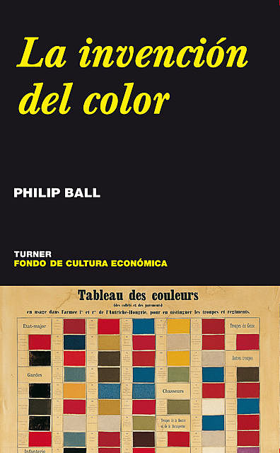 La invención del color, Philip Ball
