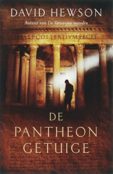 De Pantheon getuige, David Hewson