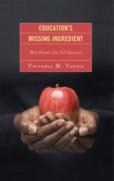 Education's Missing Ingredient, Victoria Young