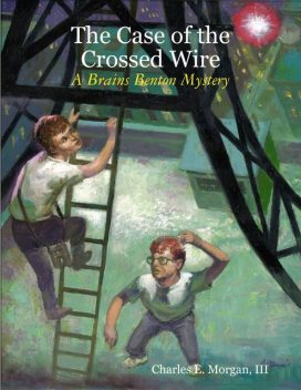The Case of the Crossed Wire, Morgan Charles, III