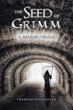 The Seed of Grimm, Tramain Fitzgerald