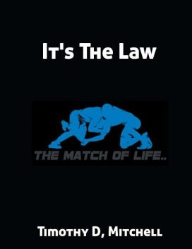 It's The Law, Timothy Mitchell