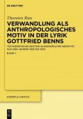 Verwandlung als anthropologisches Motiv in der Lyrik Gottfried Benns, Thorsten Ries