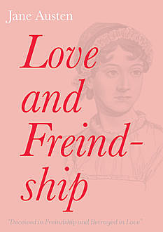 Love and Freindship, Jane Austen