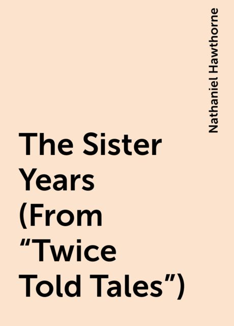 The Sister Years (From