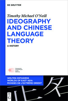 Ideography and Chinese Language Theory, Timothy O'Neill