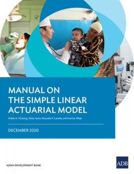 Manual on the Simple Linear Actuarial Model, Ammar Aftab, Hiddo A. Huitzing, Rouselle F. Lavado, Xylee Javier