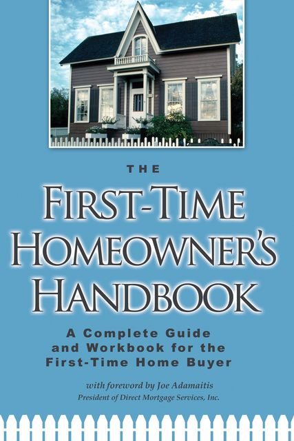 The First-Time Homeowner's Handbook,