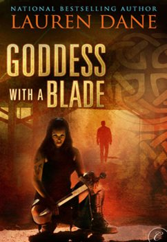Goddess With a Blade, Lauren Dane