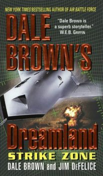 Dale Brown's Dreamland: Strike Zone, Dale Brown, Jim DeFelice