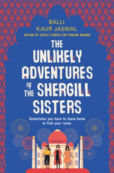 The Unlikely Adventures of the Shergill Sisters, Balli Kaur Jaswal