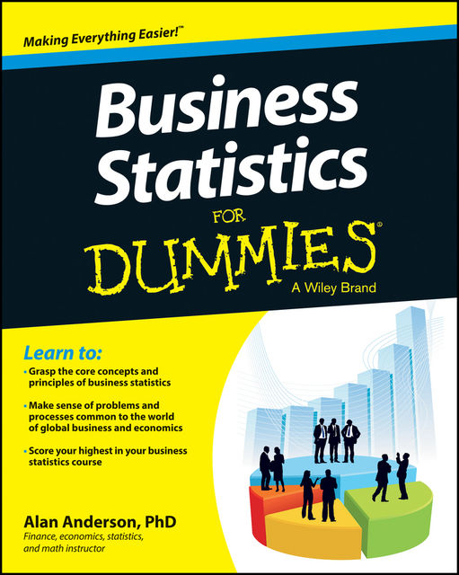 Business Statistics For Dummies, Alan Anderson
