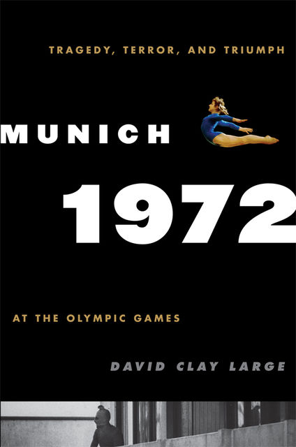 Munich 1972, David Clay Large