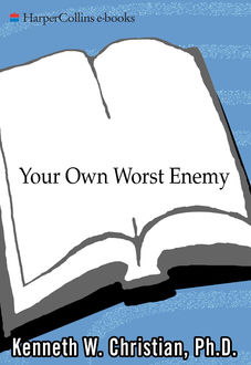 Your Own Worst Enemy, Ken Christian