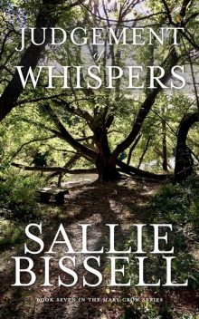 A Judgment of Whispers, Sallie Bissell