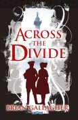Across the Divide, Brian Gallagher