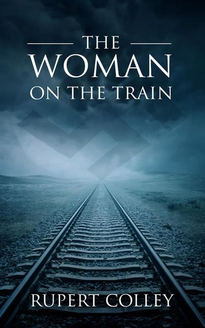 The Woman on the Train, Rupert Colley