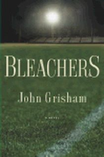 The Bleachers, John Grisham