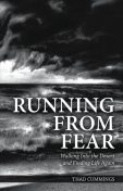 Running From Fear, Thad Cummings