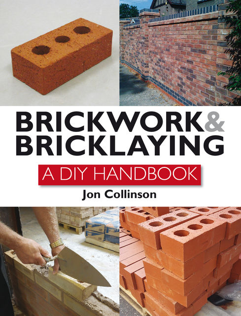 Brickwork and Bricklaying, Jon Collinson