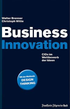Business Innovation, Walter Brenner, Christoph Witte