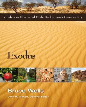 Exodus, Bruce Wells, Eugene Carpenter, R. Dennis Cole, Roy Gane