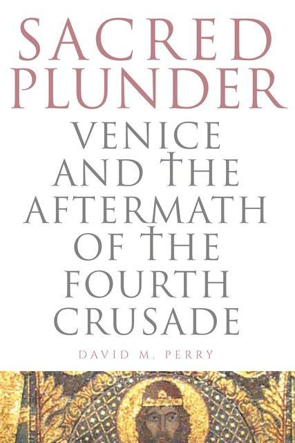 Sacred Plunder, David Perry