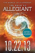 The World of Divergent: The Path to Allegiant, Veronica Roth