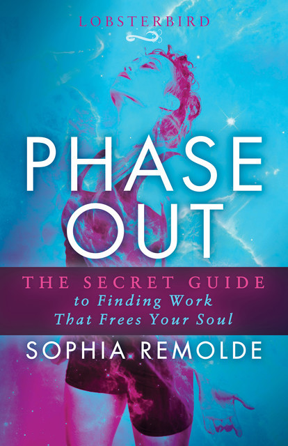 Phase Out, Sophia Remolde