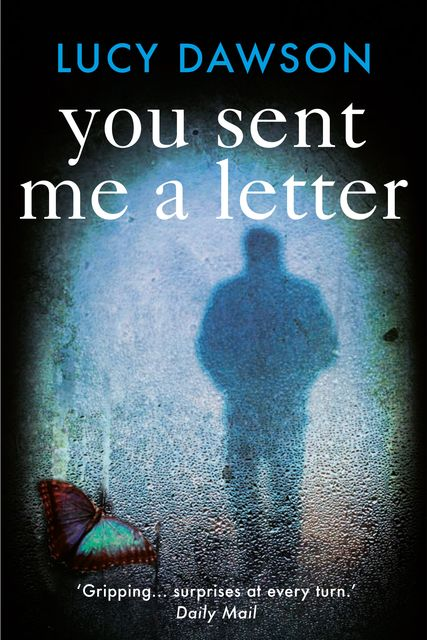 You Sent Me a Letter, Lucy Dawson