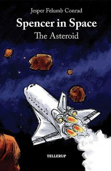 Spencer in Space #4: The Asteroid, Jesper Felumb Conrad