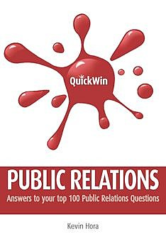 Quick Win Public Relations, Kevin Hora